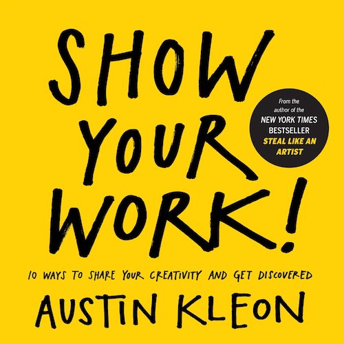 Book cover of Show Your Work!